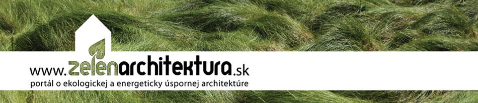 Zelená architektúra – portál o udržateľnej architektúre